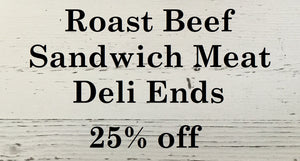 Roast Beef Sandwich Meat/Deli Ends 10 pkg