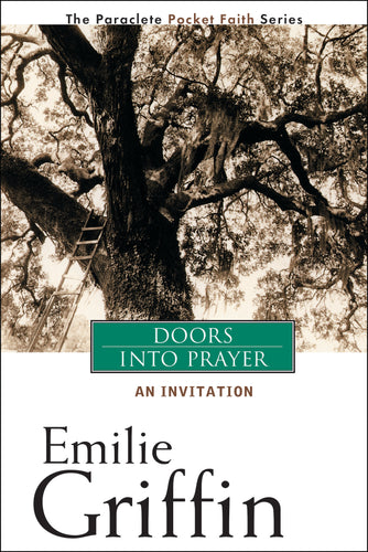 Doors Into Prayer (Emilie Griffin)