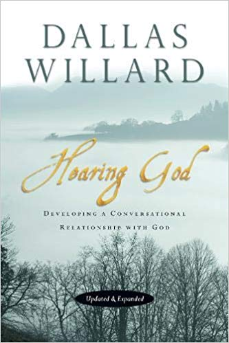 Hearing God: Developing a Conversational Relationship with God (Willard)