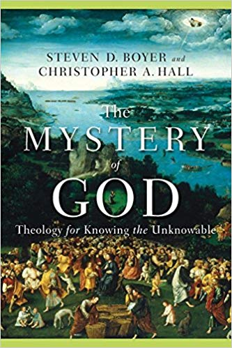 Mystery of God (Boyer & Hall) (Paperback)