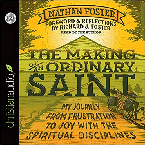 The Making of an Ordinary Saint (Foster) (Audiobook, CD, Unabridged)