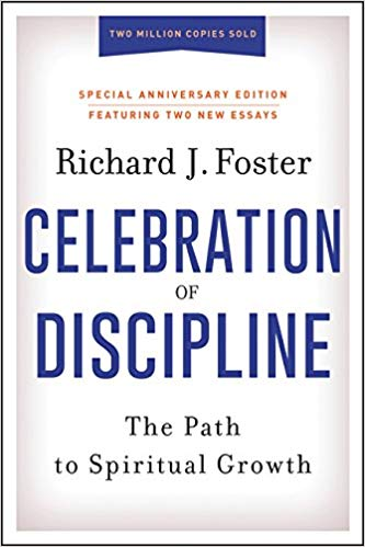 Celebration of Discipline, Special Anniversary Edition (Foster)