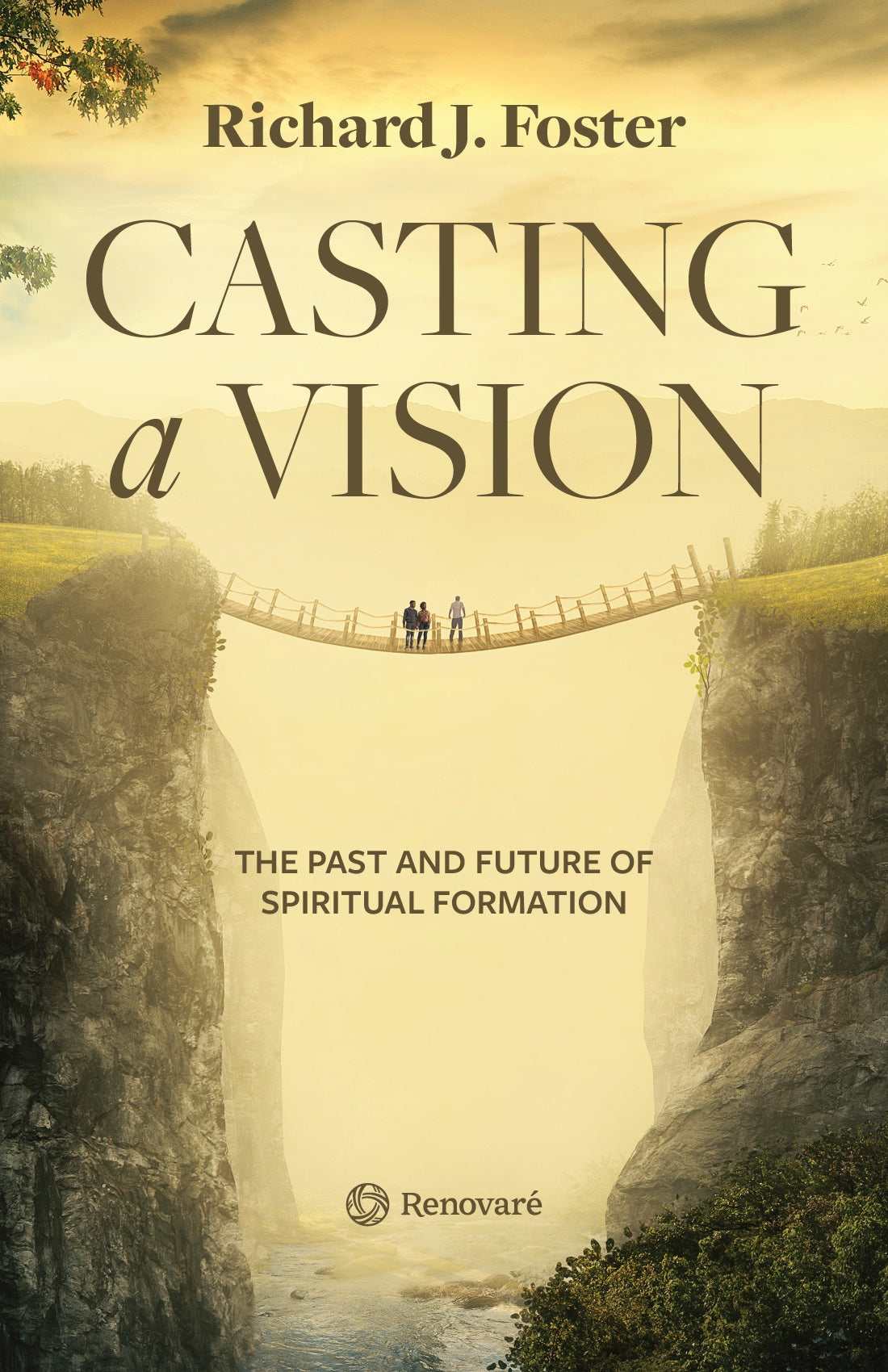 Casting a Vision: The Past and Future of Spiritual Formation by Richard J   Foster (Bulk)