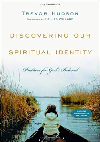 Discovering Our Spiritual Identity: Practices for God's Beloved (Trevor Hudson) (Paperback)