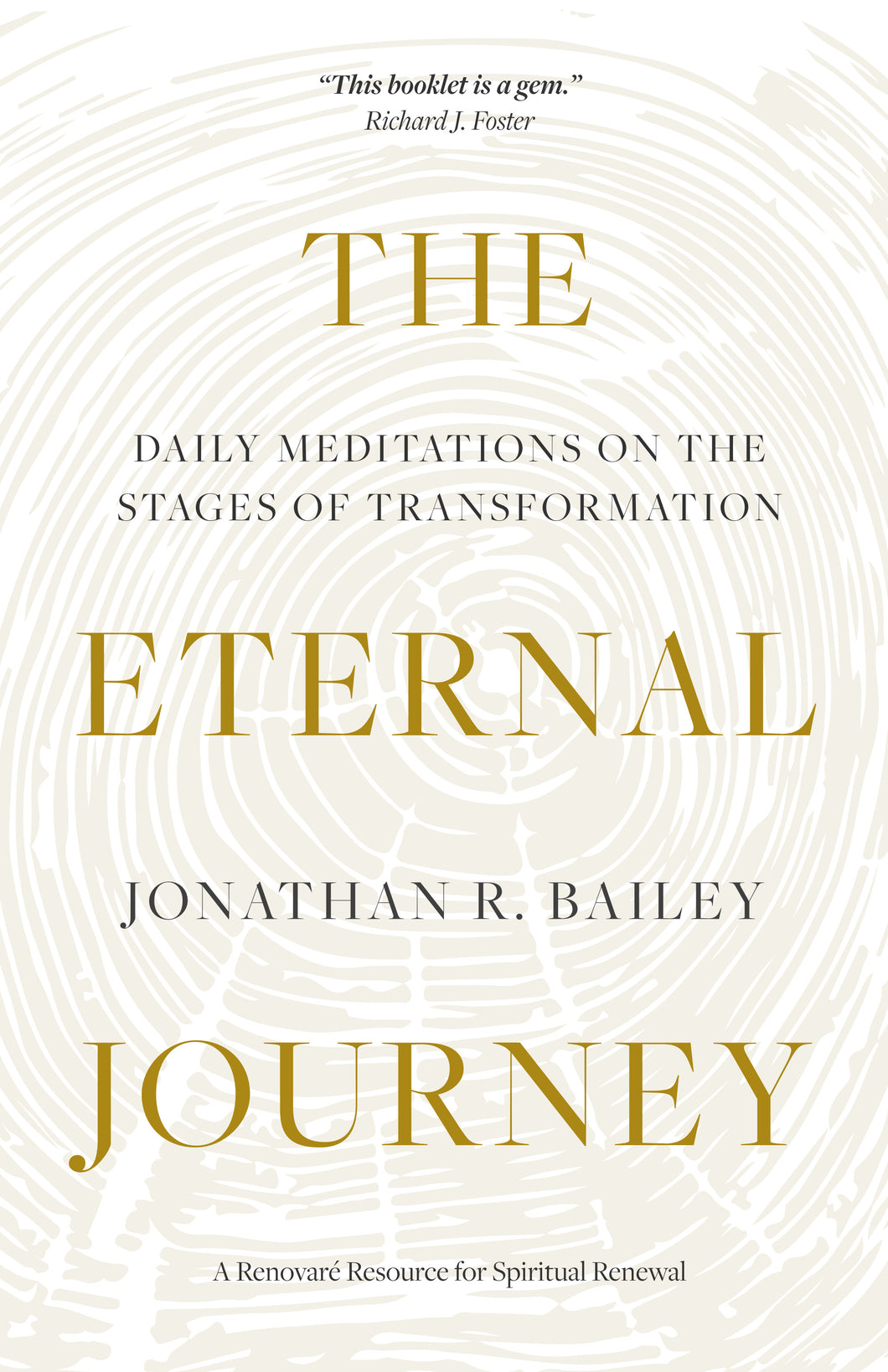 The Eternal Journey (Jonathan R. Bailey)