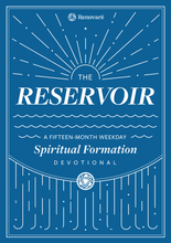 Load image into Gallery viewer, The Reservoir: A 15-Month Weekday Devotional for Individuals and Groups (Bulk)