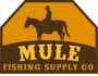 Mule Fishing Supply Co