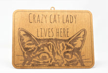 Load image into Gallery viewer, Crazy Cat Lady Lives Here Sign