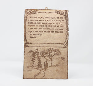 Lord of the Rings Gandalf Tolkien Quote Hanging Sign