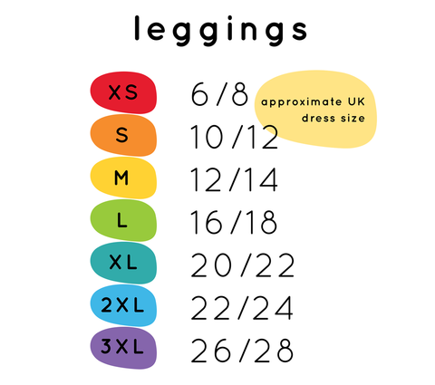 Leggings size chart - XS 6/8, S 10/12, M 12/14, L 16/18, XL 20/22, 2XL 22/24, 3XL 26,28. Please email pixie@molke.co.uk for more info