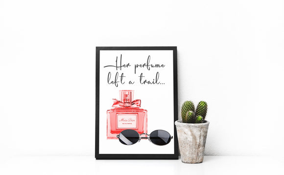 Luxury Perfume Wall print, Sunglasses print, inspirational quote print, designer perfume print, home decor, quote print, fashion art, girly