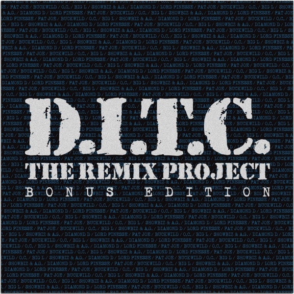 D.I.T.C. - The Remix Project: Bonus Edition - 10