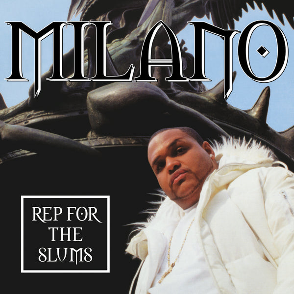 Milano - Rep For The Slums / My Niggaz - 45 (Black)