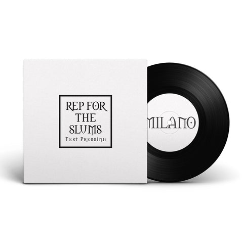 Milano - Rep For The Slums / My Niggaz - 45 (Test Press) - SIGNED!
