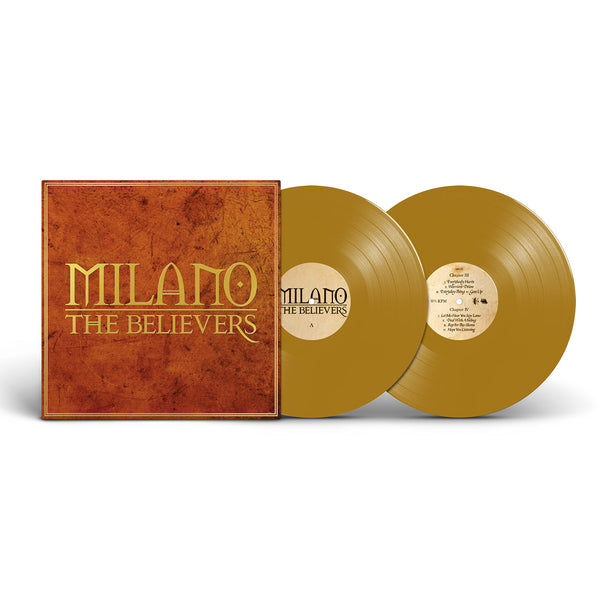 Milano - The Believers - Deluxe Edition Gatefold x2LP (Special Edition Gold)