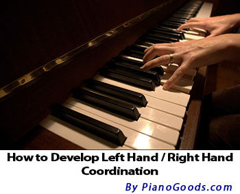 How to Develop Left Hand / Right Hand Coordination