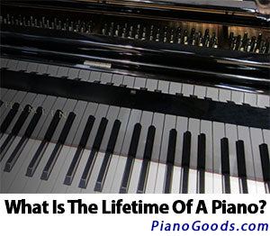 What is the Lifetime of a Piano