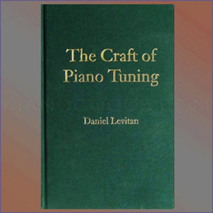 The Craft of Piano Tuning (Levitan)