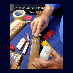 Master Guide to Piano Finish Touch Up (Ello)