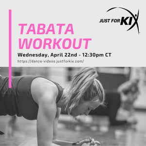 April 22nd 12:30pm CST - Tabata Workout - Instructor: Ali