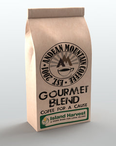 Andean Mountain Gourmet Blend for Island Harvest, we donate $1 for every pound sold..