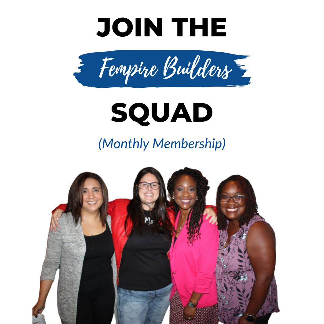 Fempire Builders Squad Membership (Monthly)