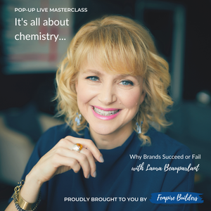 IT'S ALL ABOUT CHEMISTRY: Why Brands Succeed or Fail LIVE Masterclass