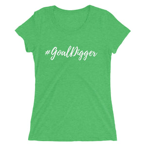 #GoalDigger | Ladies' short sleeve t-shirt