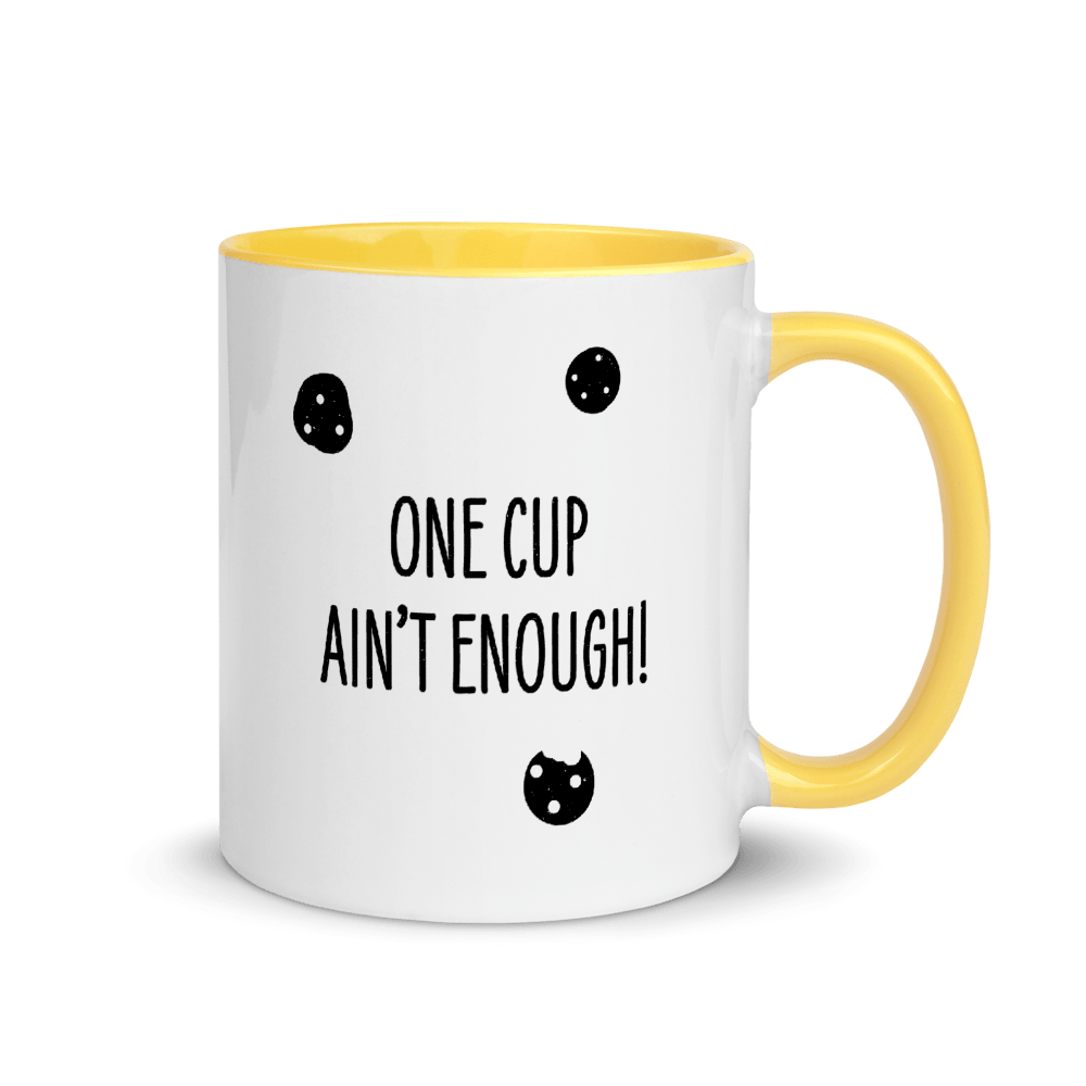 Nunbelieveable 11 Oz Ceramic Mug - One Cup Ain't Enough
