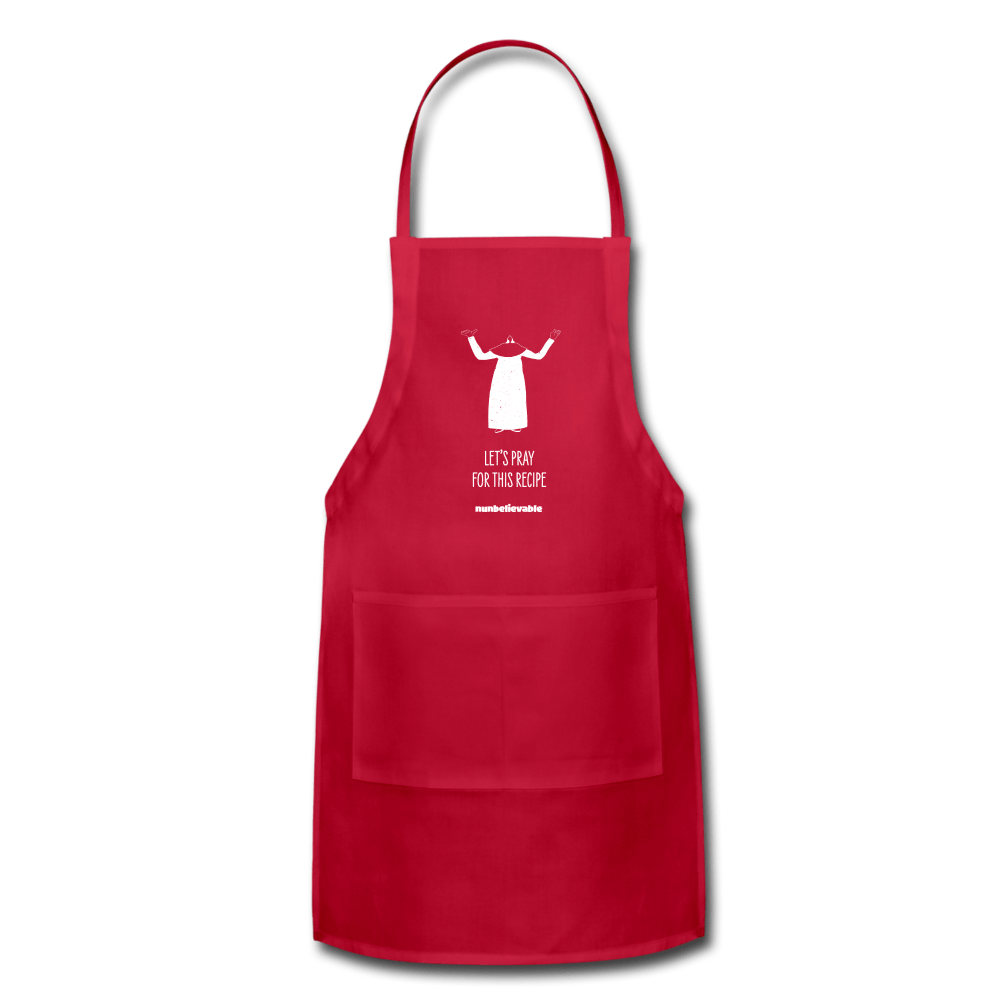 Nunbelievable Adjustable Apron - Let's Pray for This Recipe Colored Aprons - red