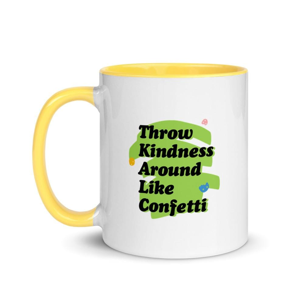 Nunbelieveable 11 Oz Ceramic Mug - Throw Kindness Around Like Confetti