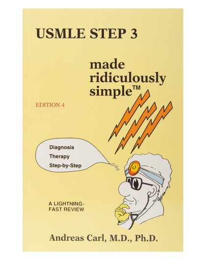 USMLE Step 3 Made Ridiculously Simple