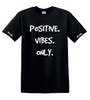 CEMI. T-Shirt Positive. Vibes. Only.