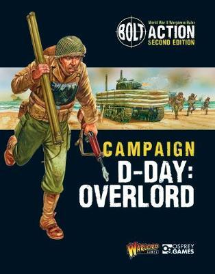 Bolt Action Campaign: D-Day Overlord