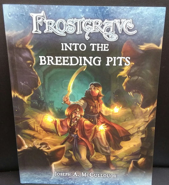 FrostGrave - Into the Breeding Pits