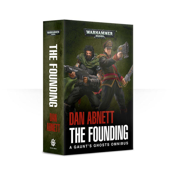 Gaunts Ghosts: The Founding