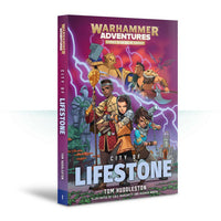Warhammer Adventures: City Of Lifestone (Pb)