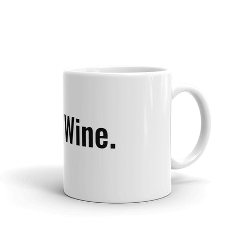 Dutty Wine Mug