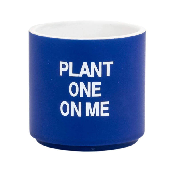 Plant One On Me Small Planter
