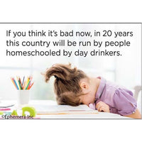 Homeschooled Day Drinkers Magnet