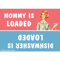 Mommy Is Loaded Magnet