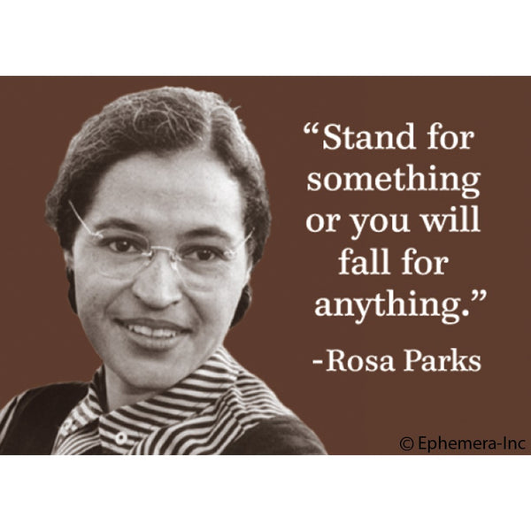 Rosa Parks Stand Quote Magn