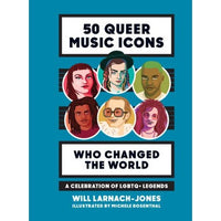 50 Queer Music Icons