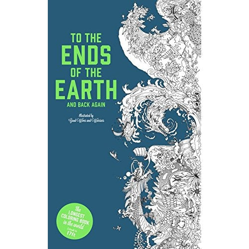 To the Ends of the Earth Coloring Book