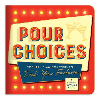 Pour Choices Cocktails + Coasters