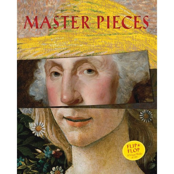 Master-Pieces: Flip and Flop Great Works of Art