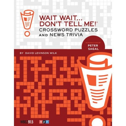Wait Wait Don't Tell Me! Crossword Puzzle Book