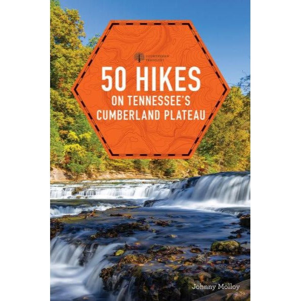 50 Hikes on Tennessee's Cumberland Plateau