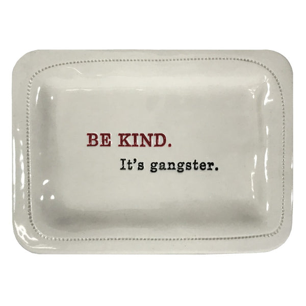 Be Kind Ceramic Dish