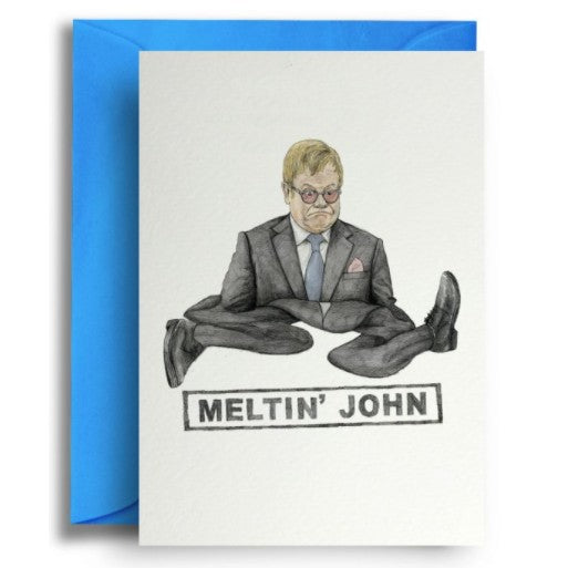 Meltin' John Card